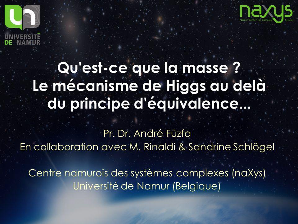 Qu est-ce que la masse Le mécanisme de Higgs au delà du principe d équivalence...