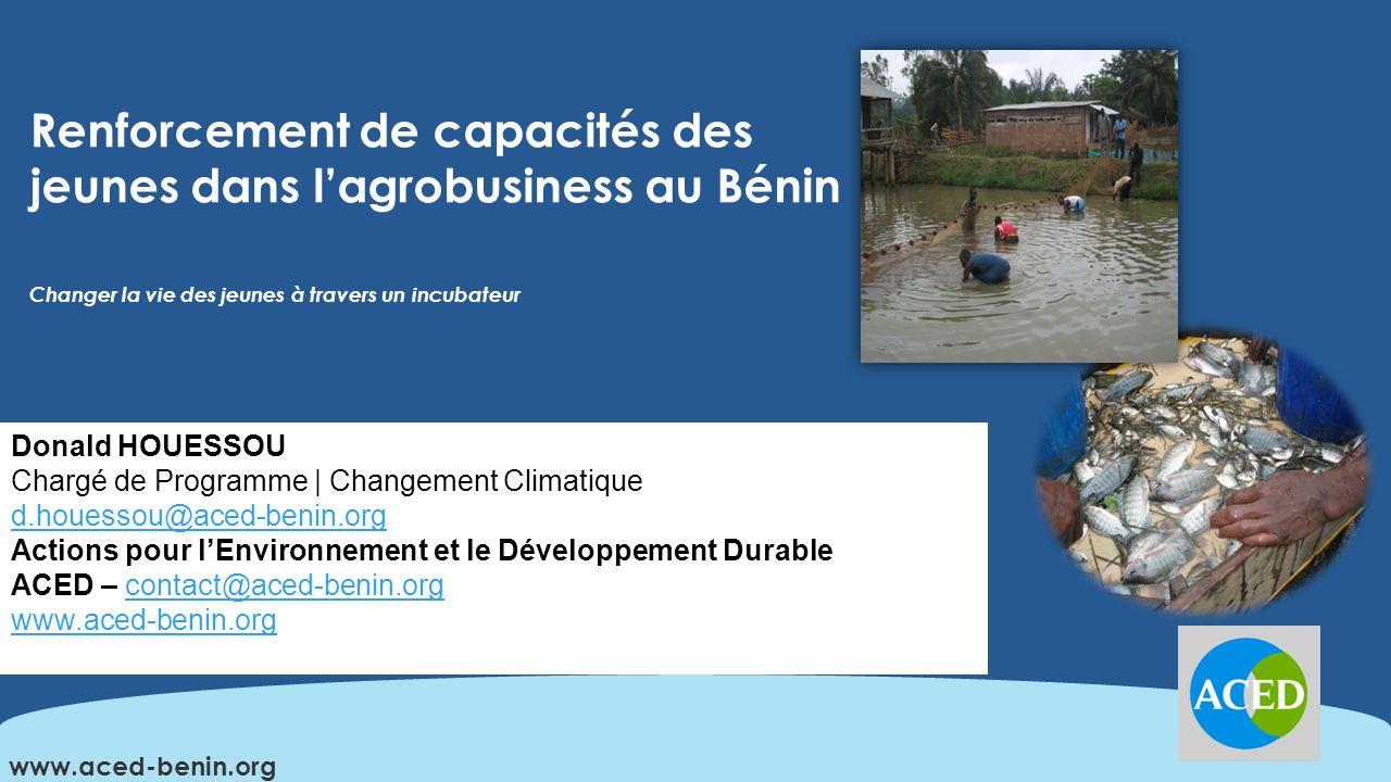 Renforcement de capacités des jeunes dans l'agrobusiness au Bénin Changer la vie des jeunes à travers un incubateur