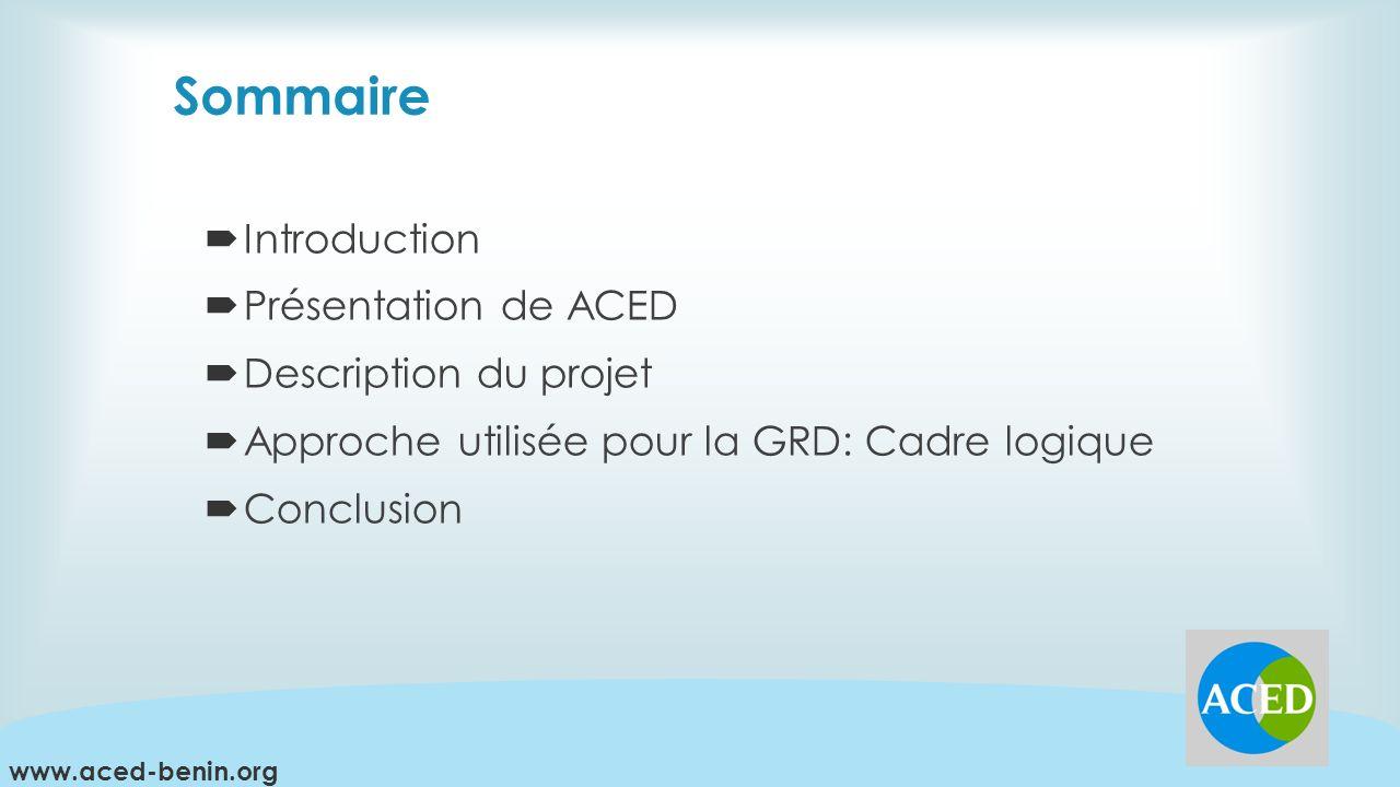 Sommaire Introduction Présentation de ACED Description du projet