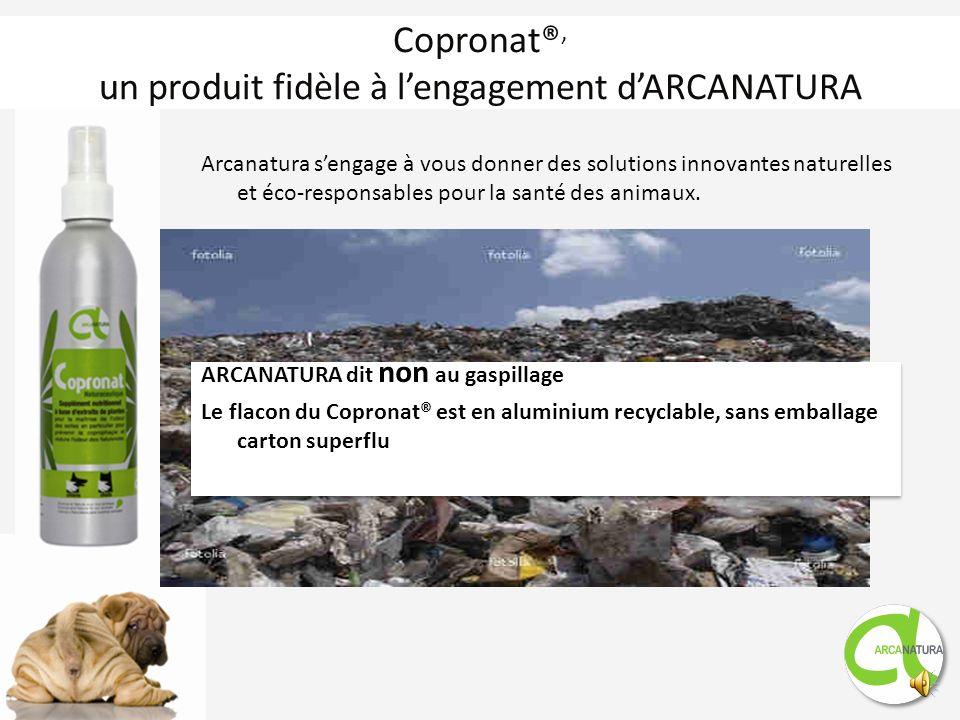 Copronat®, un produit fidèle à l'engagement d'ARCANATURA