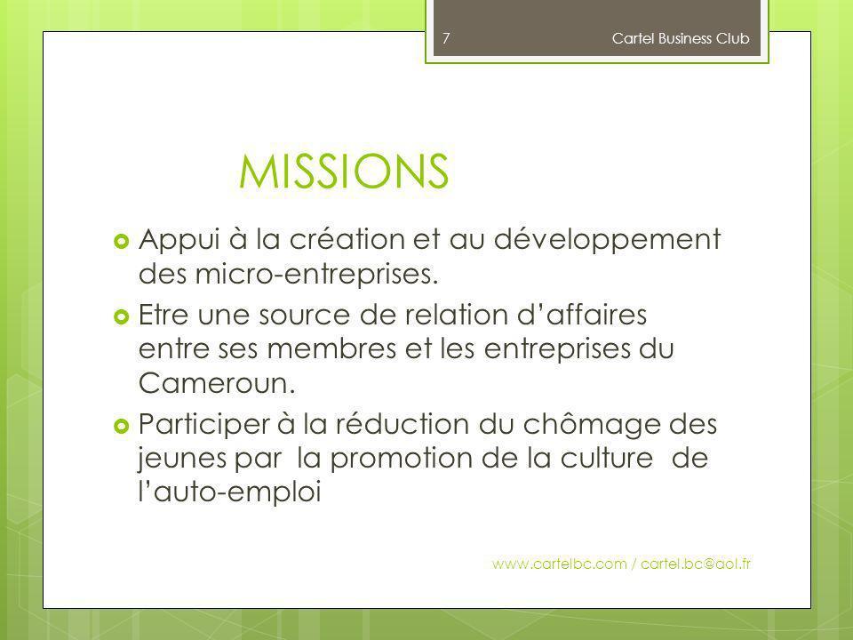 Cartel Business Club MISSIONS. Appui à la création et au développement des micro-entreprises.