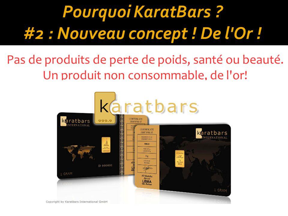 Pourquoi KaratBars #2 : Nouveau concept ! De l Or !
