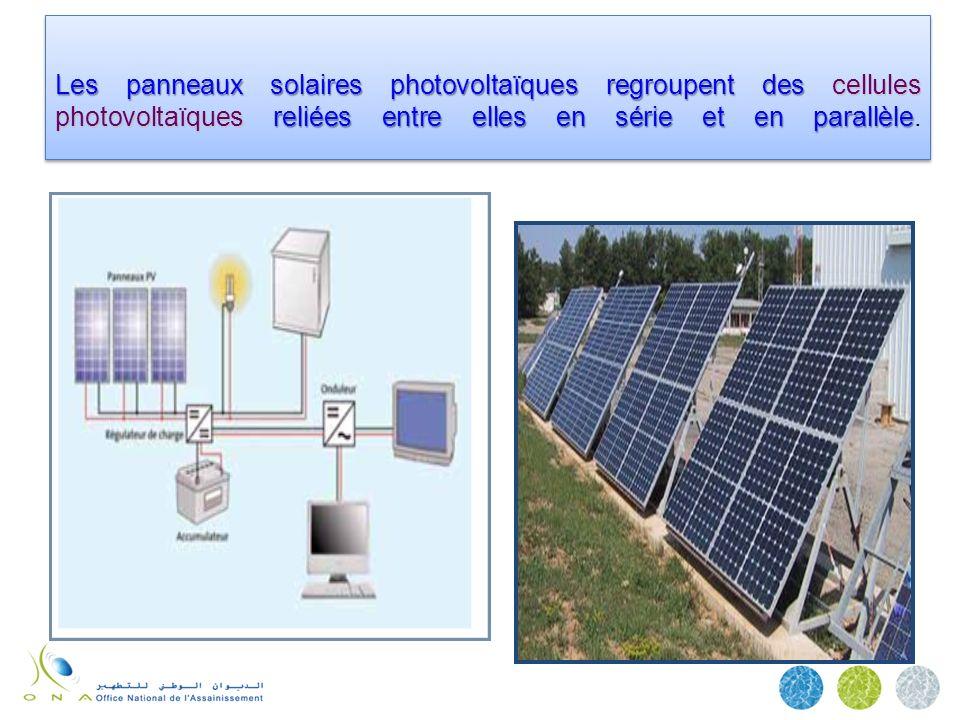 Les panneaux solaires photovoltaïques regroupent des cellules photovoltaïques reliées entre elles en série et en parallèle.