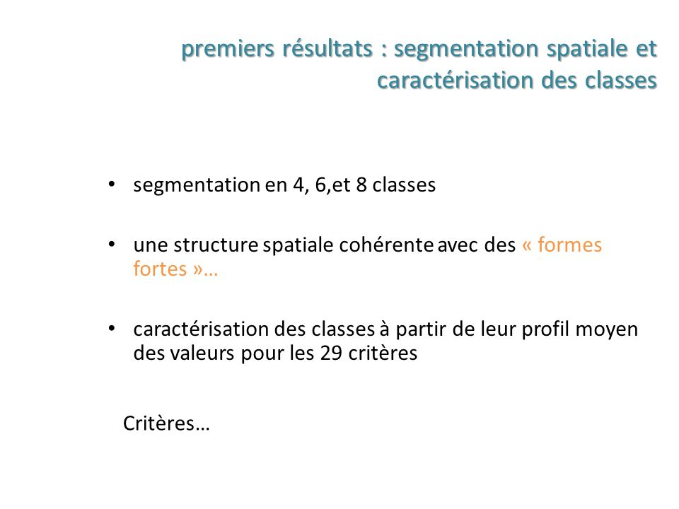 premiers résultats : segmentation spatiale et caractérisation des classes