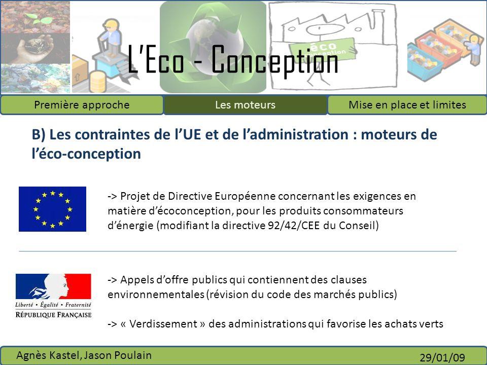 Les moteurs B) Les contraintes de l'UE et de l'administration : moteurs de l'éco-conception.