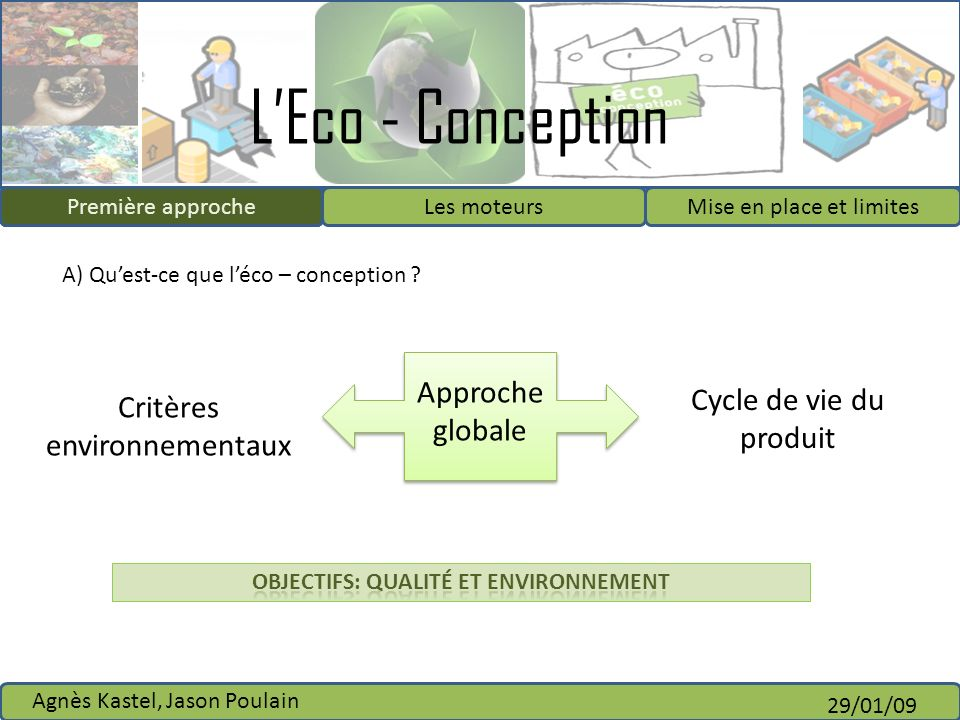 Objectifs: qualité et environnement