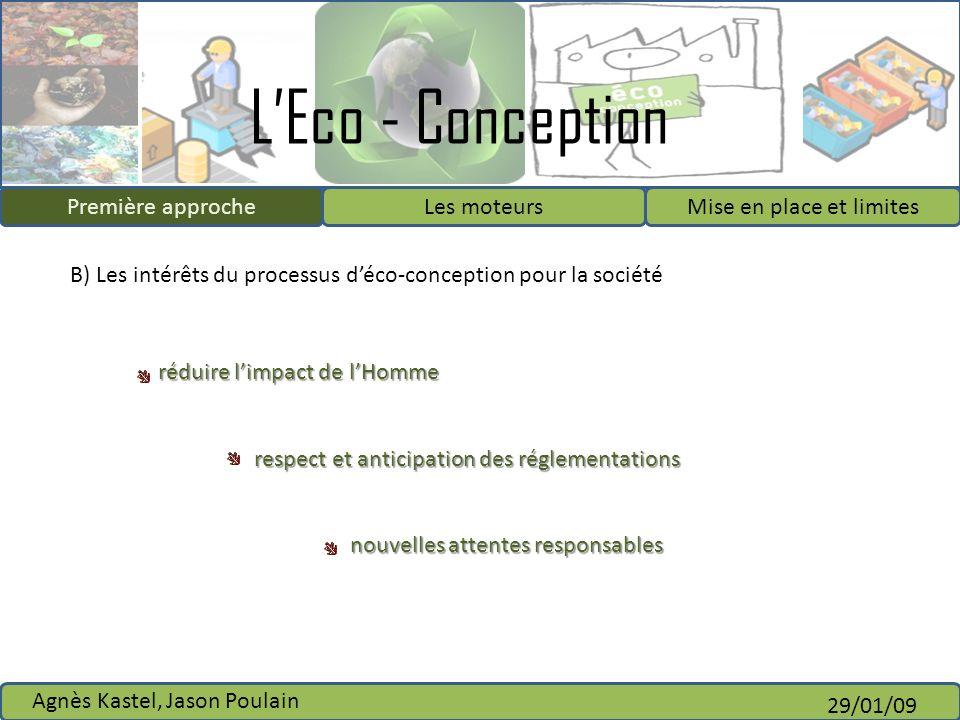 B) Les intérêts du processus d'éco-conception pour la société