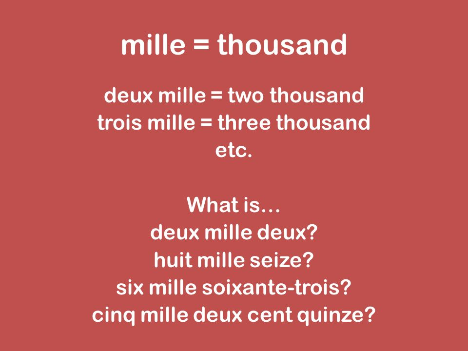 mille = thousand
