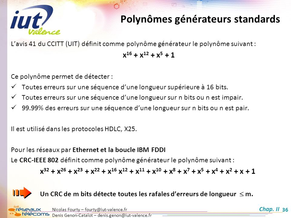 Polynômes générateurs standards