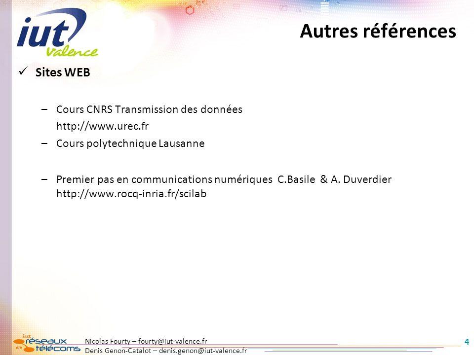 Autres références Sites WEB Cours CNRS Transmission des données