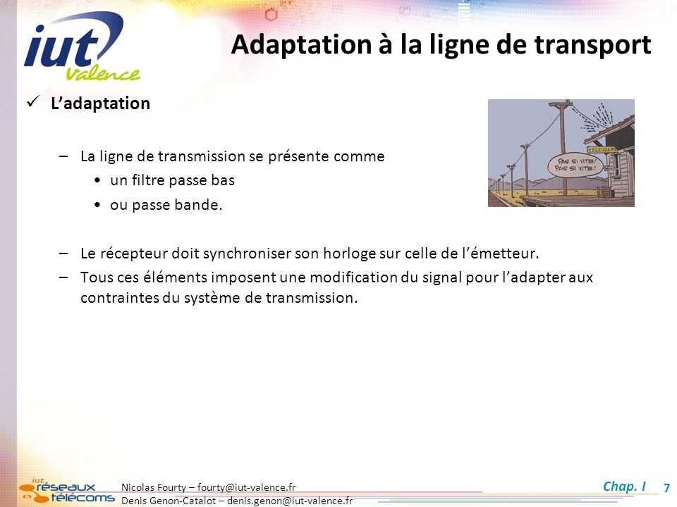 Adaptation à la ligne de transport