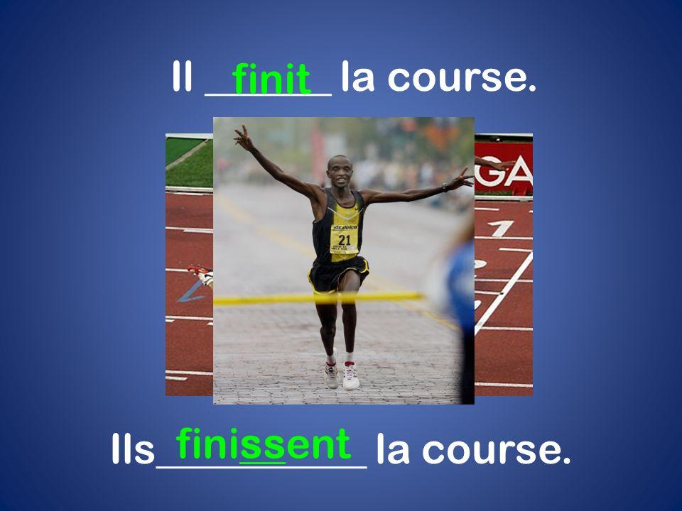 Ils__________ la course.