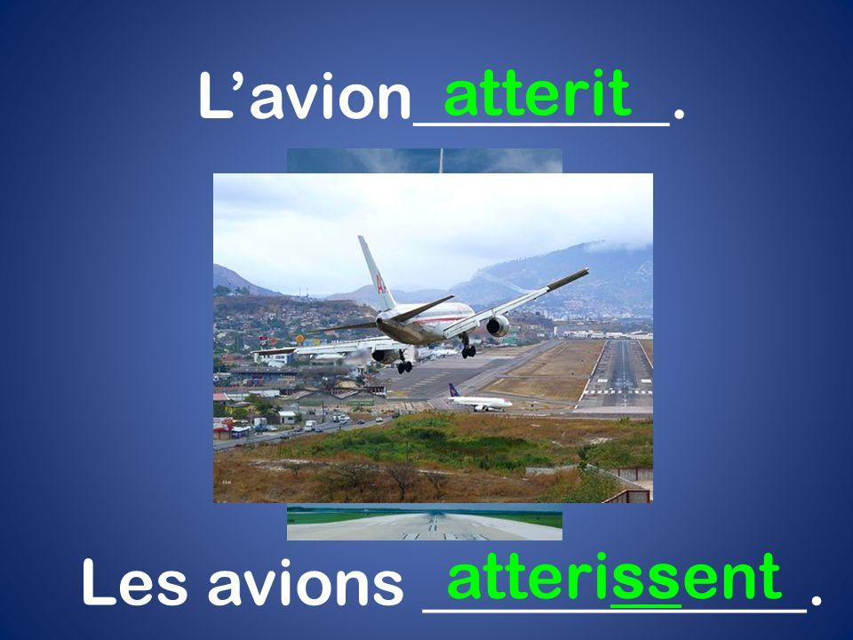 Les avions ____________.