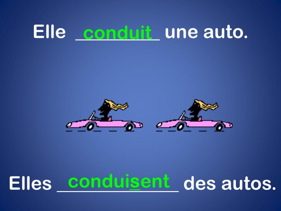 Elle _________ une auto. conduit