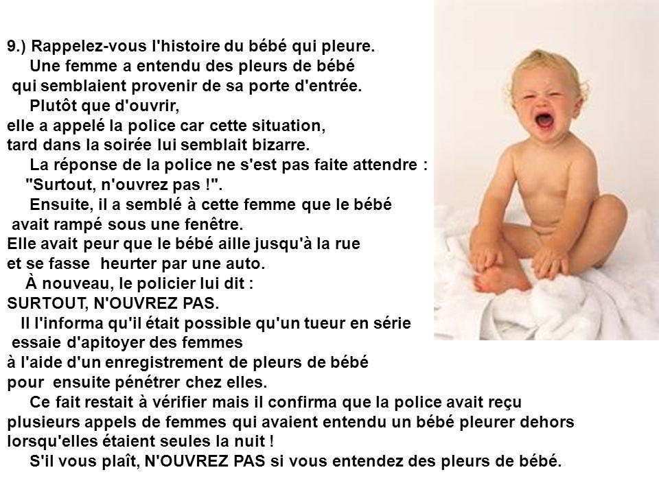 9. ) Rappelez-vous l histoire du bébé qui pleure