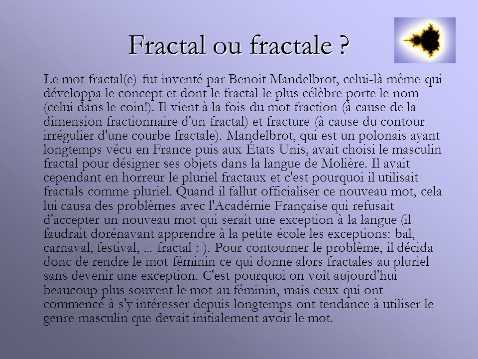 Fractal ou fractale