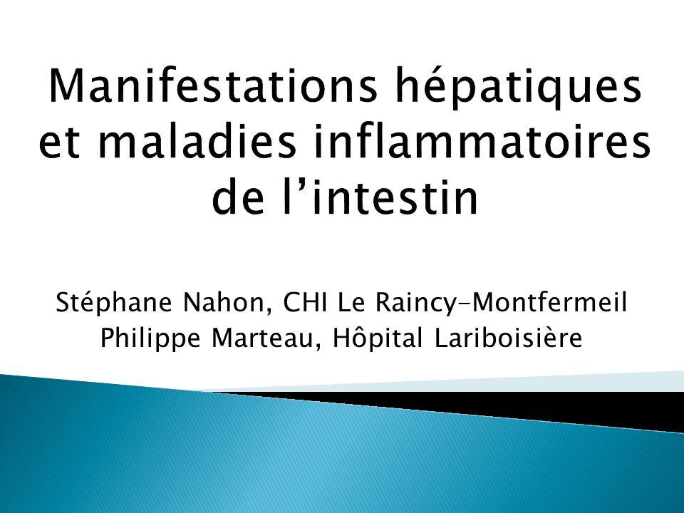 Manifestations hépatiques et maladies inflammatoires de l'intestin
