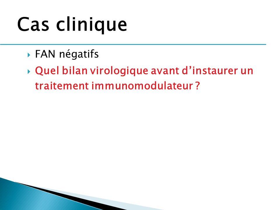Cas clinique FAN négatifs