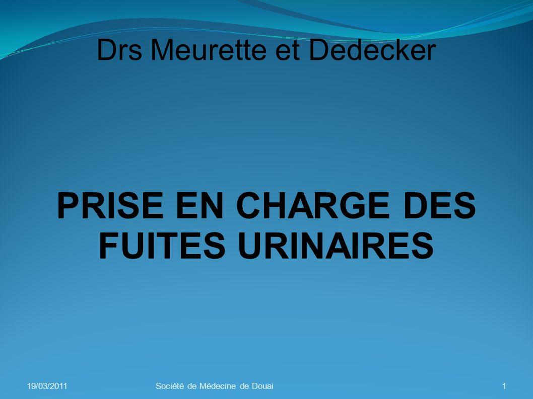 PRISE EN CHARGE DES FUITES URINAIRES