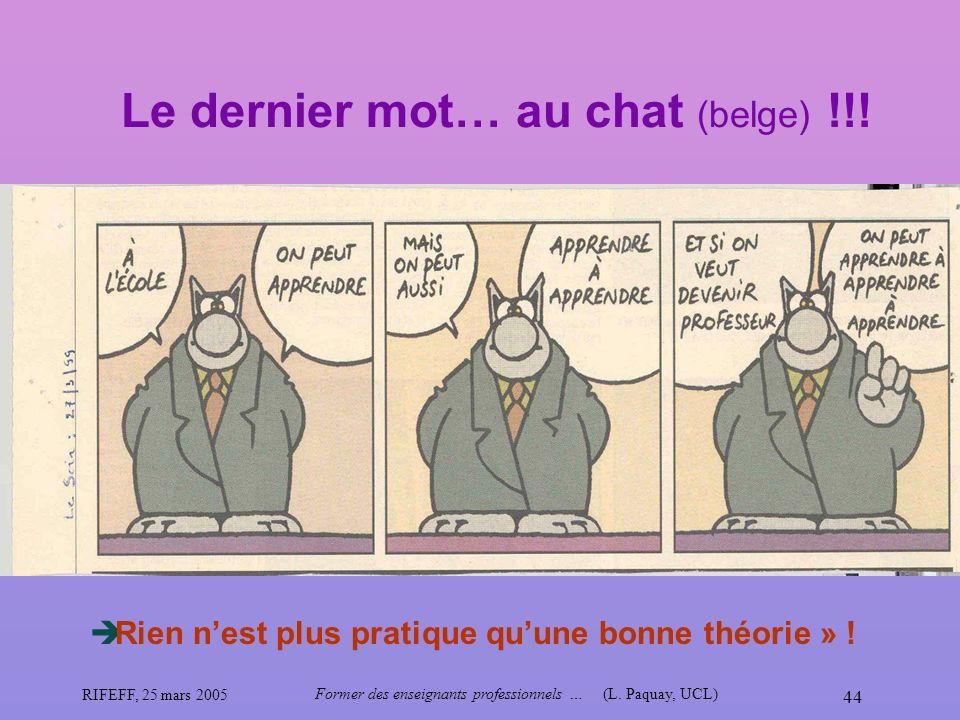 Le dernier mot… au chat (belge) !!!
