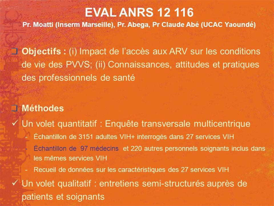 EVAL ANRS 12 116 Pr. Moatti (Inserm Marseille), Pr