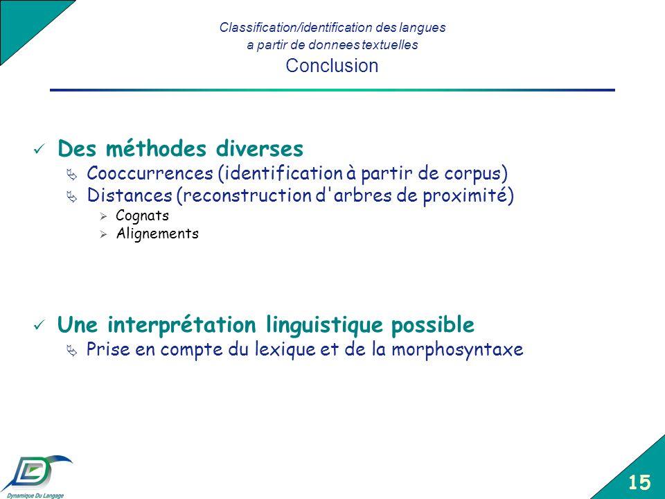 Une interprétation linguistique possible