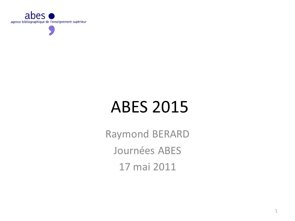 Raymond BERARD Journées ABES 17 mai 2011