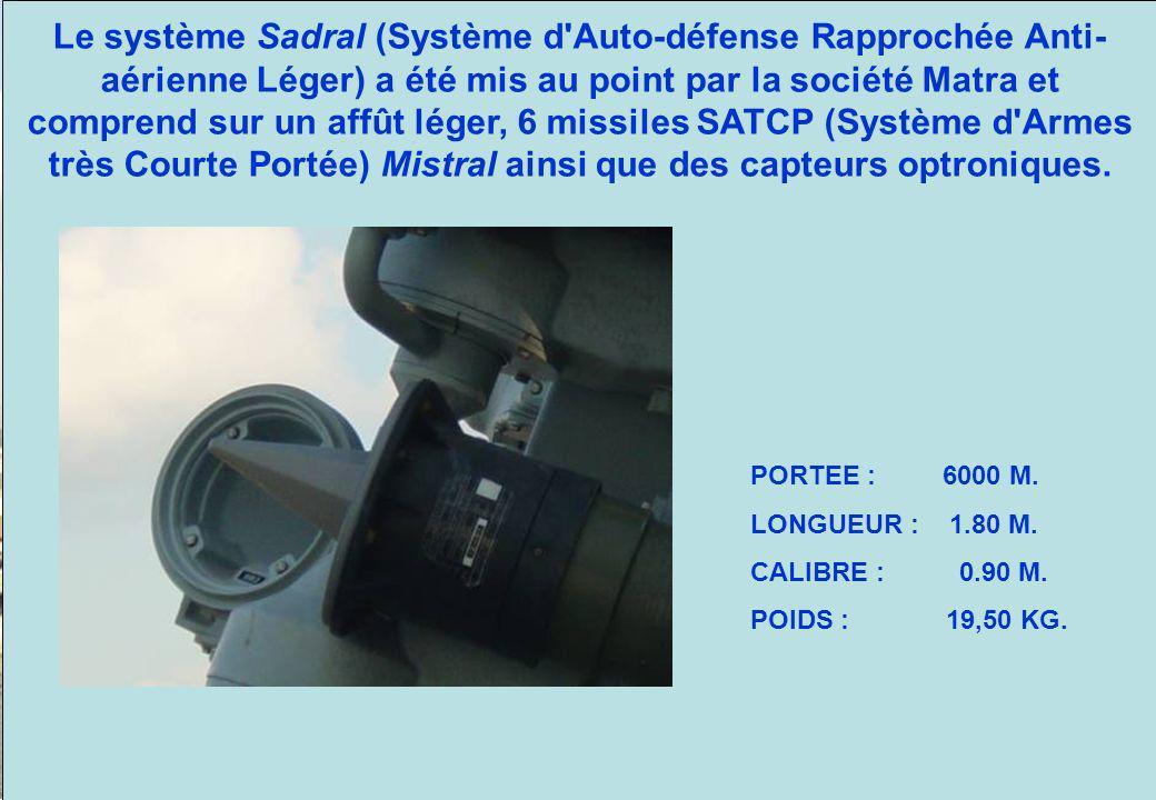 Sadral : Système d Auto-défense rapprochée Anti-aérienne Léger