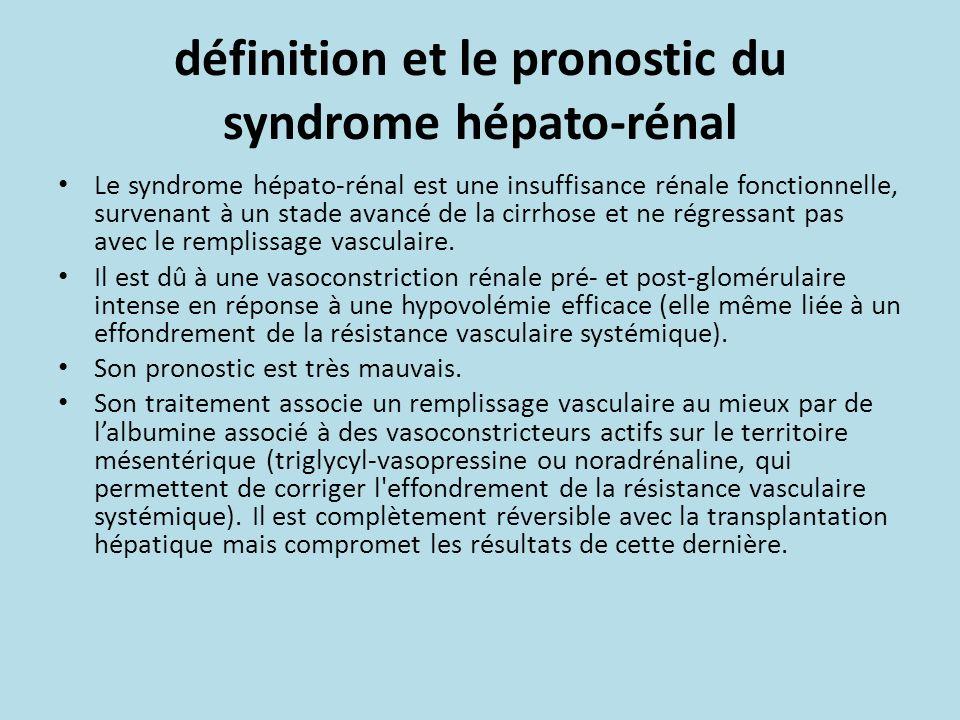 définition et le pronostic du syndrome hépato-rénal