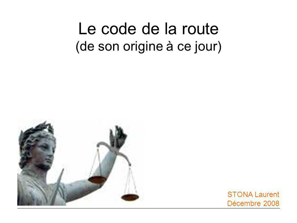 Le code de la route (de son origine à ce jour)
