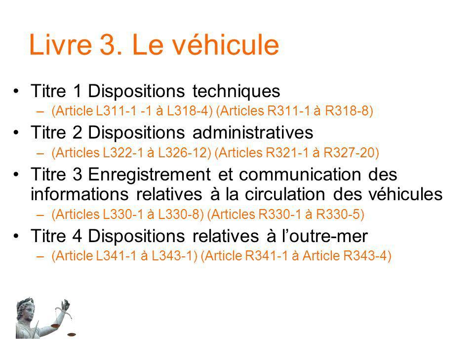 Livre 3. Le véhicule Titre 1 Dispositions techniques