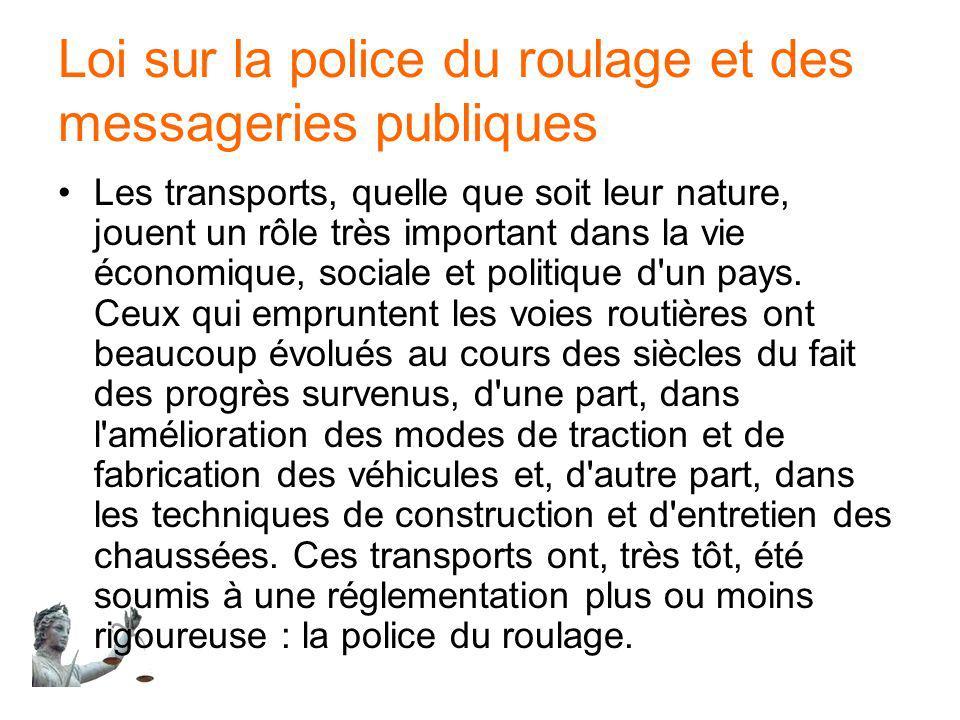 Loi sur la police du roulage et des messageries publiques