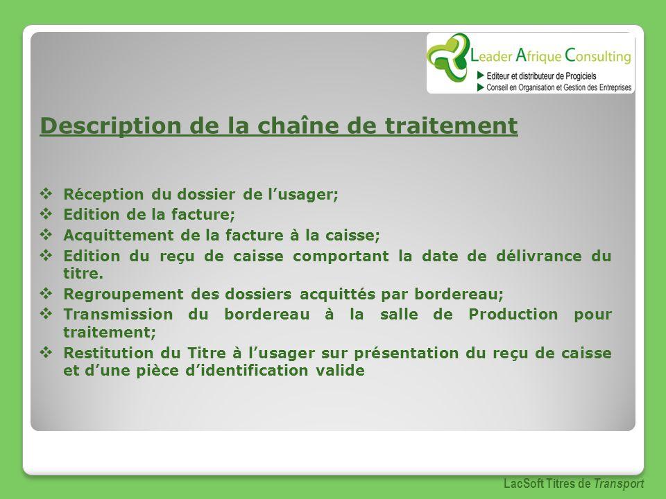 Description de la chaîne de traitement