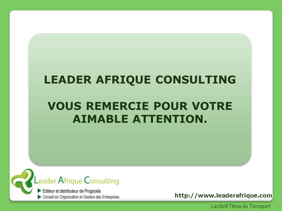 LEADER AFRIQUE CONSULTING VOUS REMERCIE POUR VOTRE AIMABLE ATTENTION.