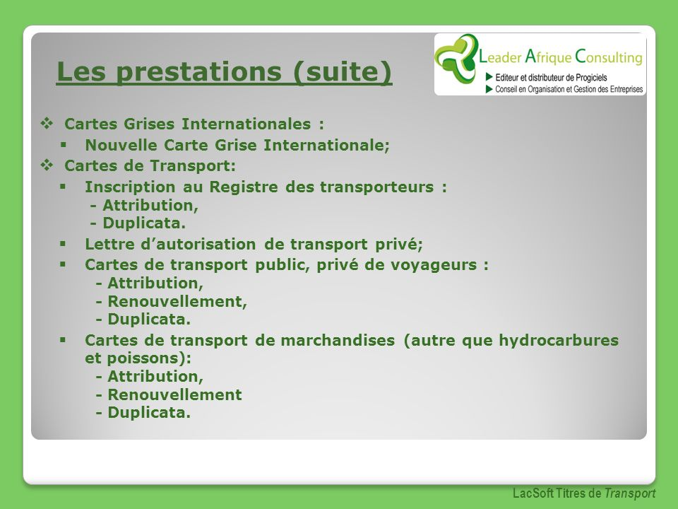 Les prestations (suite)