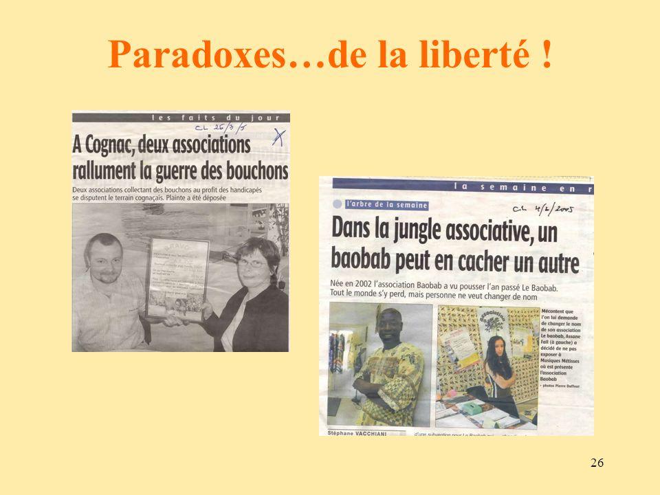 Paradoxes…de la liberté !