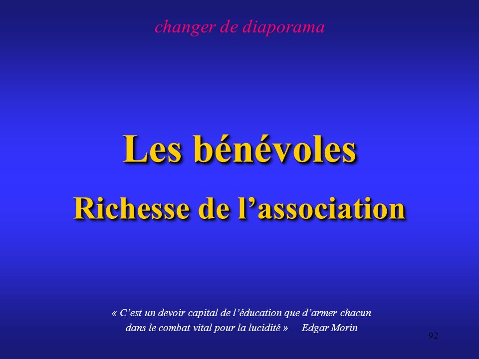 Les bénévoles Richesse de l'association