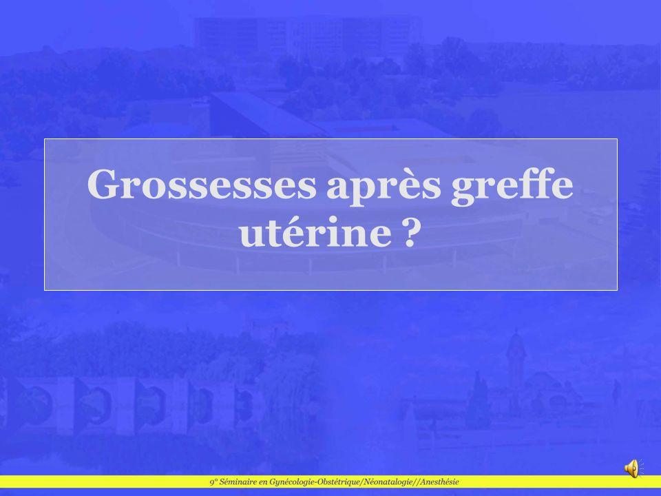 Grossesses après greffe utérine