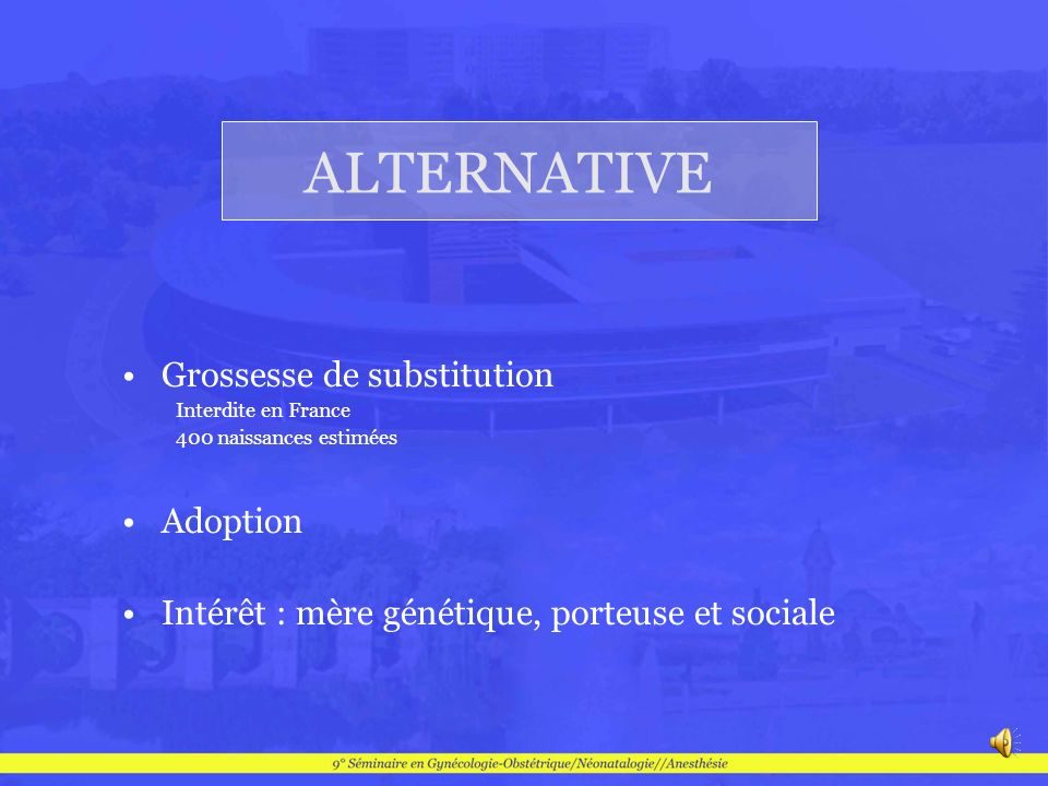 ALTERNATIVE Grossesse de substitution Adoption