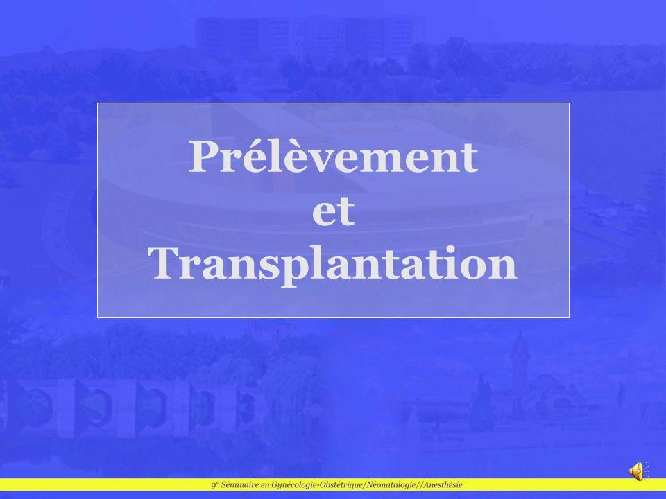 Prélèvement et Transplantation