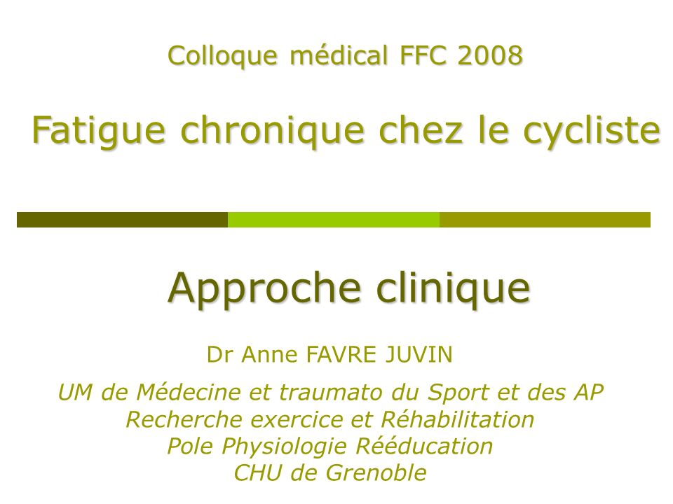 Approche clinique Fatigue chronique chez le cycliste