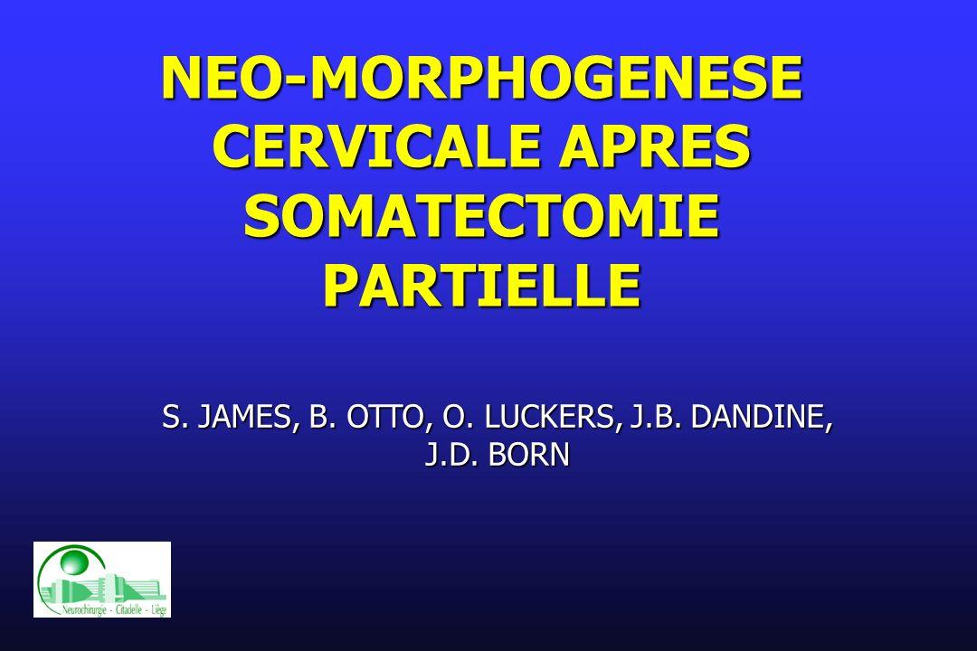 NEO-MORPHOGENESE CERVICALE APRES SOMATECTOMIE PARTIELLE