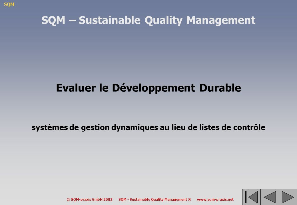 SQM – Sustainable Quality Management Evaluer le Développement Durable