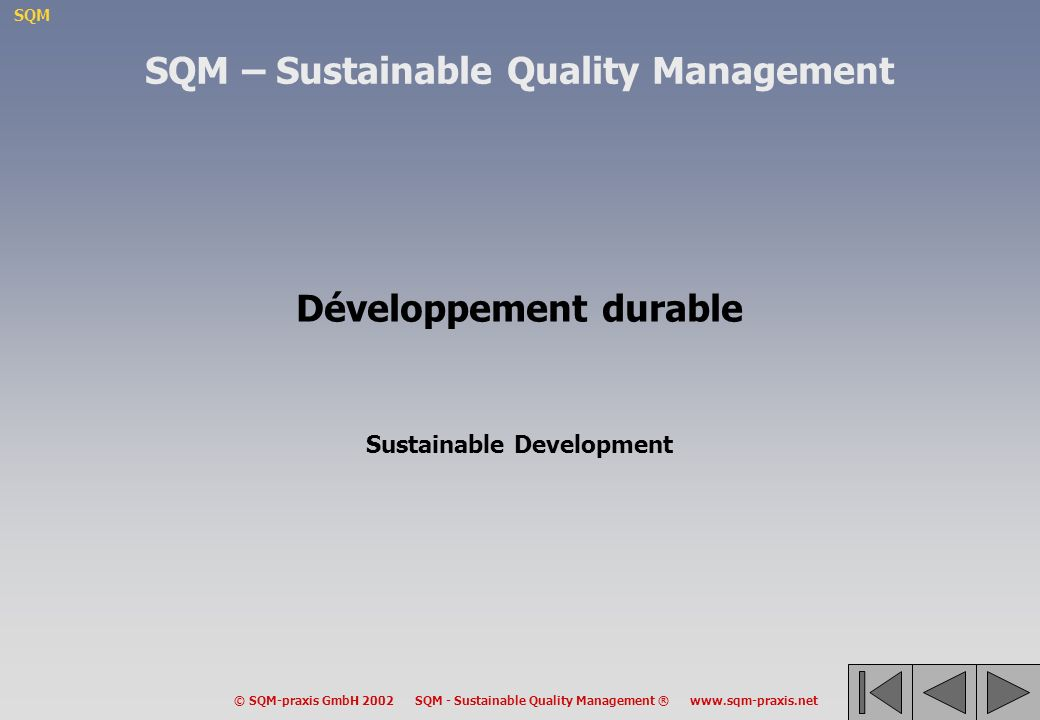 SQM – Sustainable Quality Management Développement durable