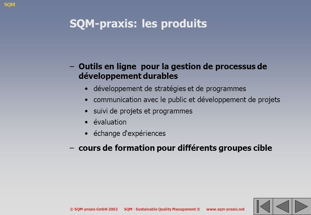 SQM-praxis: les produits