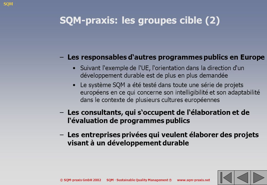 SQM-praxis: les groupes cible (2)