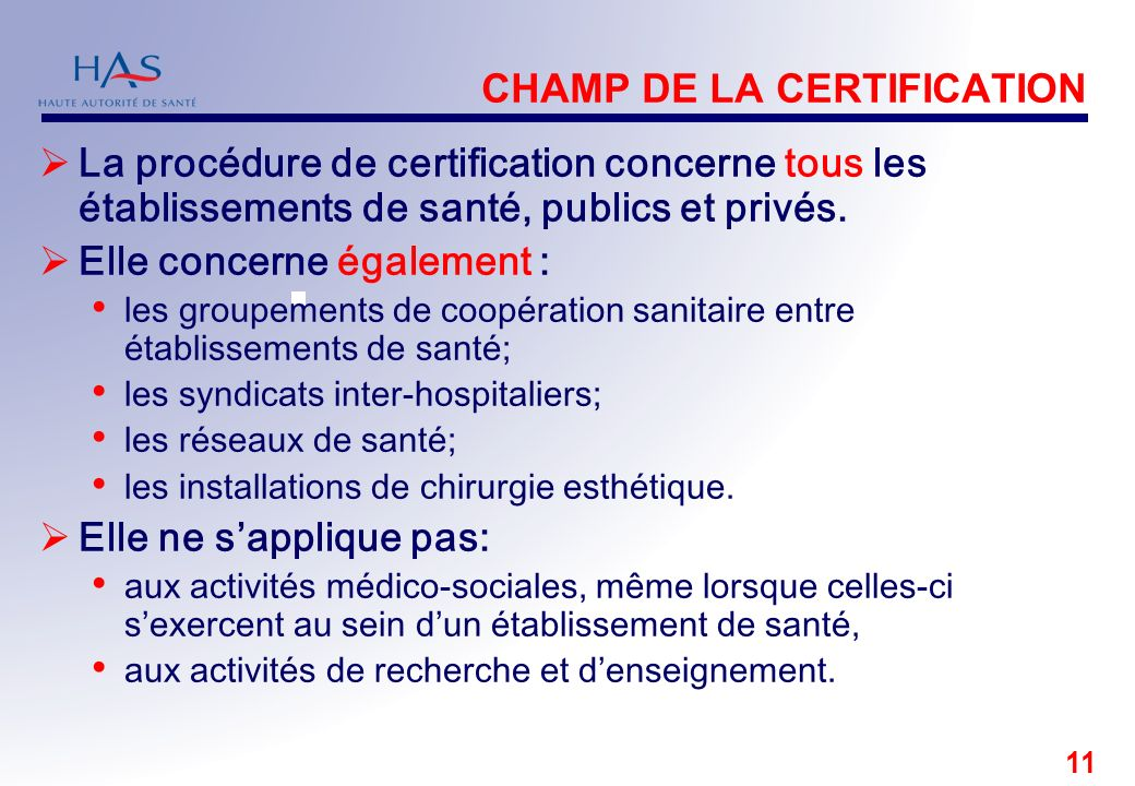 CHAMP DE LA CERTIFICATION