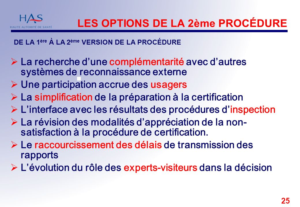 LES OPTIONS DE LA 2ème PROCÉDURE