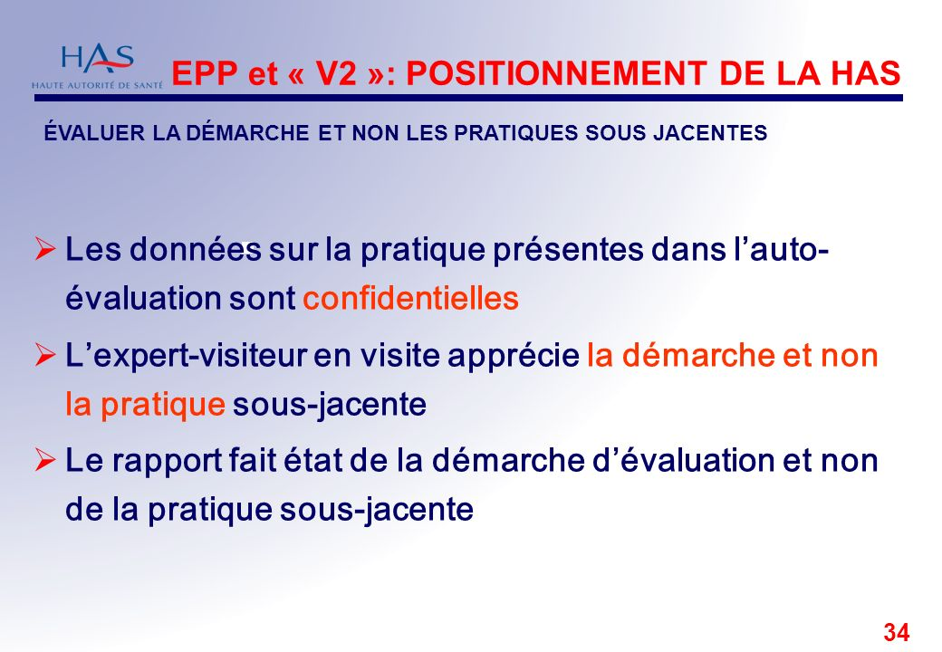 EPP et « V2 »: POSITIONNEMENT DE LA HAS