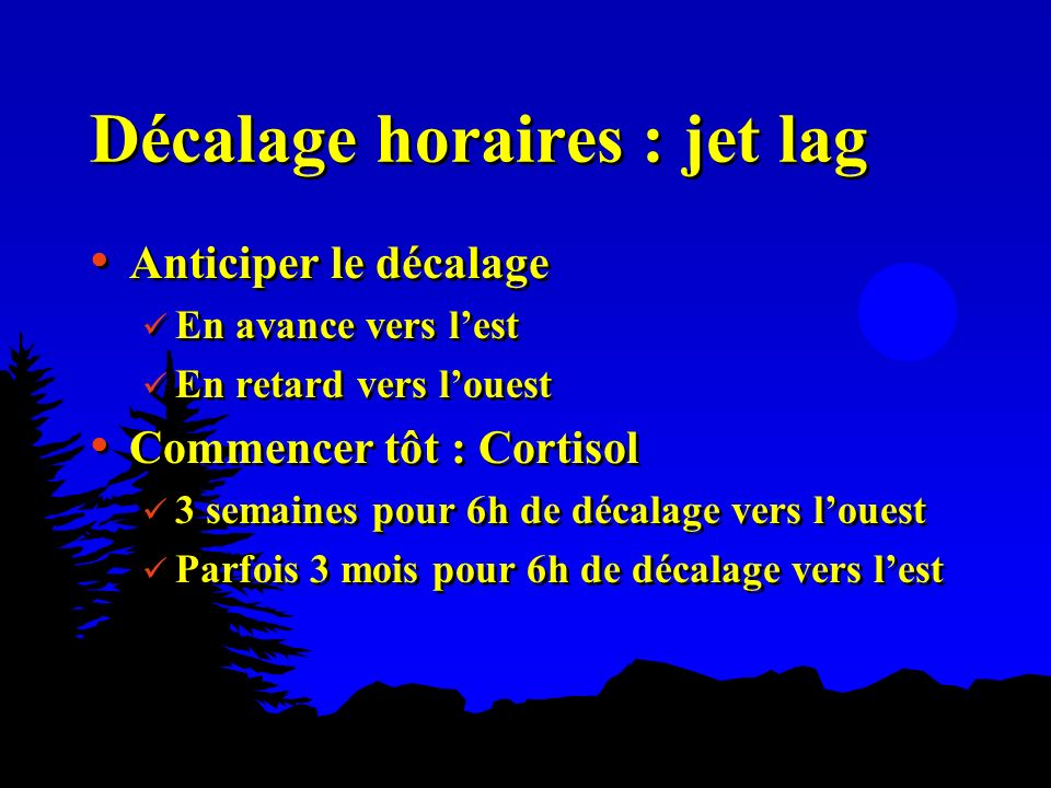 Décalage horaires : jet lag
